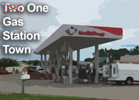 Living in a two … um, one … um, no gas station town