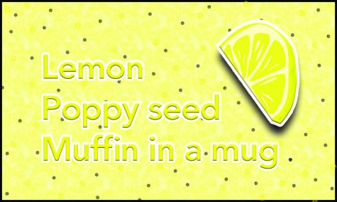 College Kitchen: Lemon poppy seed muffin in a mug