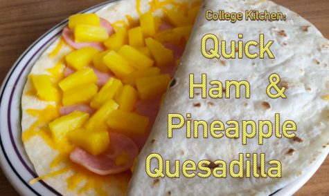 College Kitchen: Quick Ham and Pineapple Quesadilla