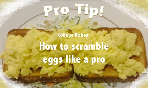 College Kitchen: How to Scramble Eggs Like a Pro