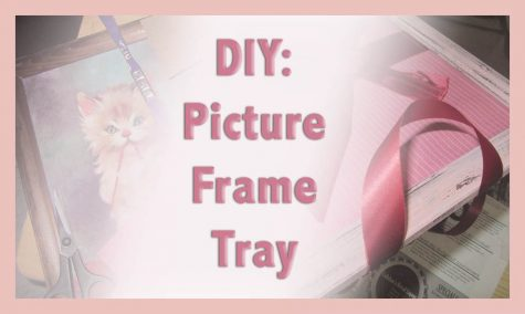 DIY: Picture Frame Tray