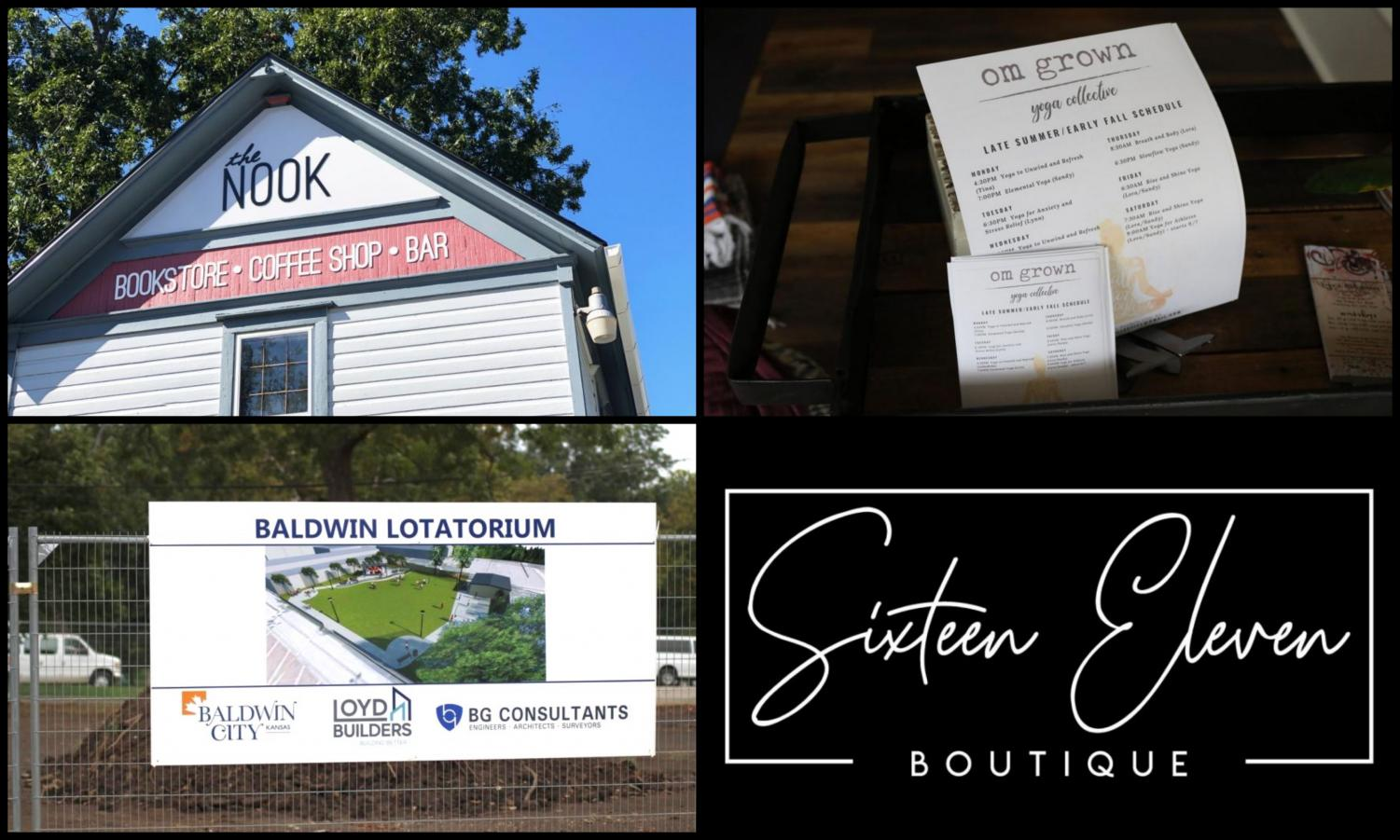 Baldwin City expands with new local businesses. (top left to right) The Nook offers coffee, alcoholic beverages and books. Om Grown provides yoga classes to community members and student athletes. Baldwin Lotatorium will provide Baldwin City a space for local events in the near future. Sixteen Eleven Boutique sells clothing and jewelry and is owned by Kristin Walters.