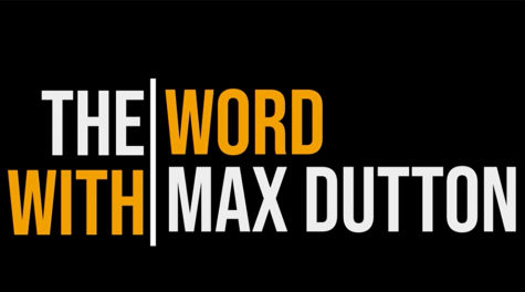 The Word with Max Dutton: Oct. 9, 2020