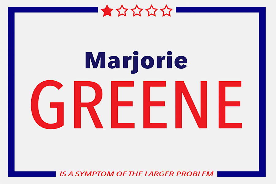 Marjorie+Taylor+Greene+becomes+a+symptom+of+the+larger+issue